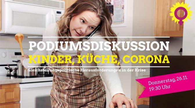 Podiumsdiskussion: Kinder, Küche, Corona