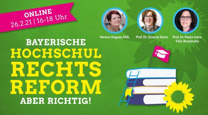 Bayerische Hochschulrechtsreform – aber richtig!